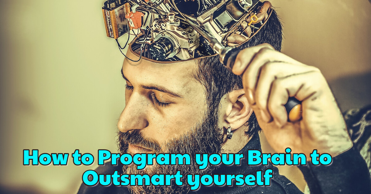 How to program your Brain to outsmart yourself 1 - Dynamic Web Training