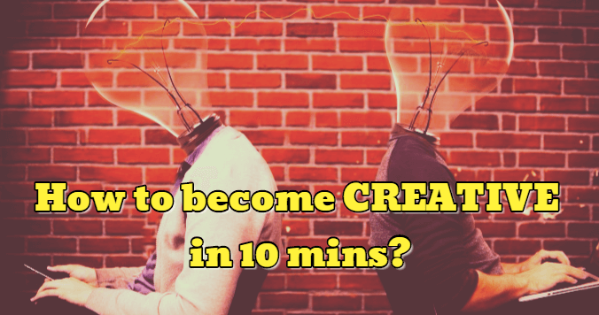 How to Become Creative in 10 Minutes - Dynamic Web Training