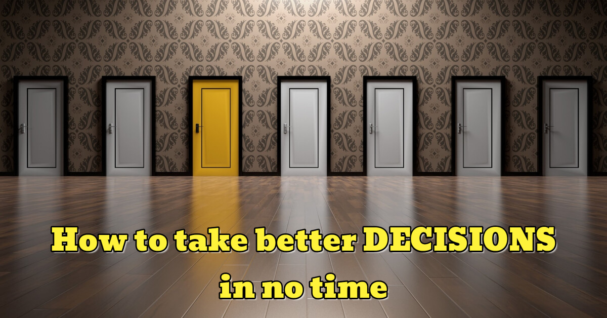How to Take Better Decisions in No Time - Dynamic Web Training