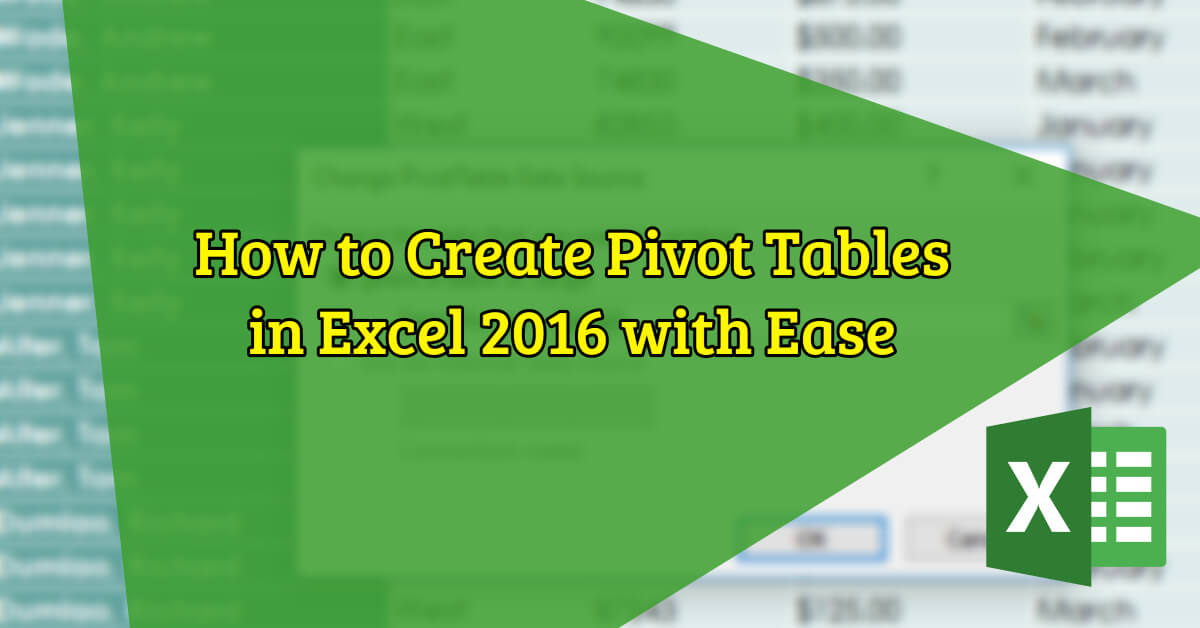 How to Create Pivot Tables in MS Excel 2016 with Ease - Dynamic Web Training