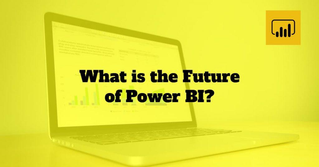 Future of Power BI